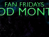 Announcing Fan Fridays' Mod Month