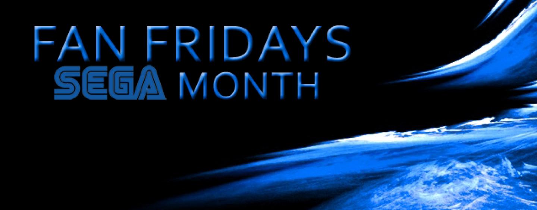 Announcing Fan Fridays Sega Month