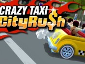 Crazy Taxi City Rush Now Available on Google Play