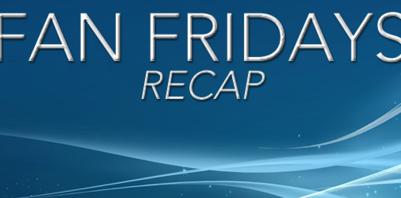 Fan Fridays Recap: January-June 2015
