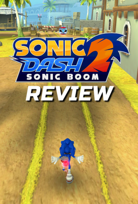 Review – Sonic Dash 2: Sonic Boom