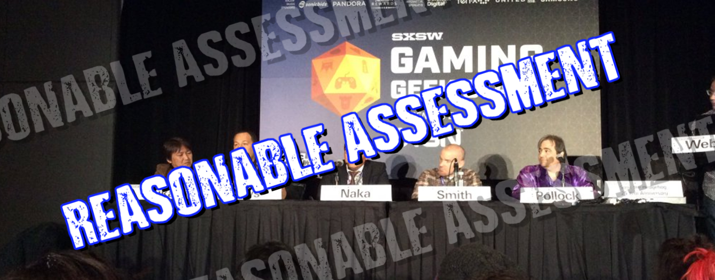 Reasonable Assessment: The SXSW Panel Is More Important Than You Think