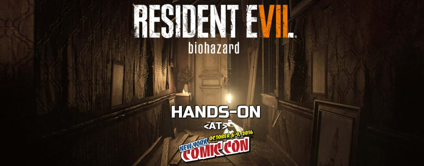Hands-On – Resident Evil 7: Biohazard