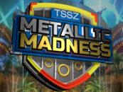Metallic Madness Returns Today
