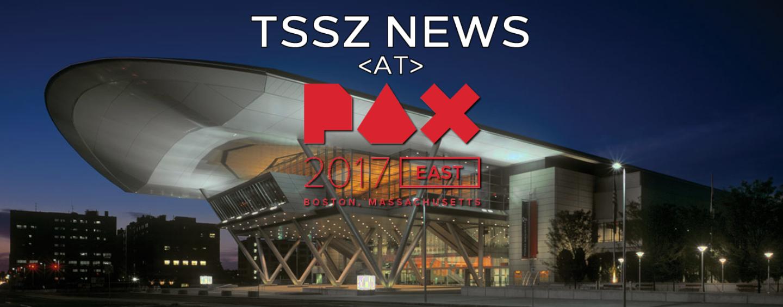 TSSZ at PAX East 2017