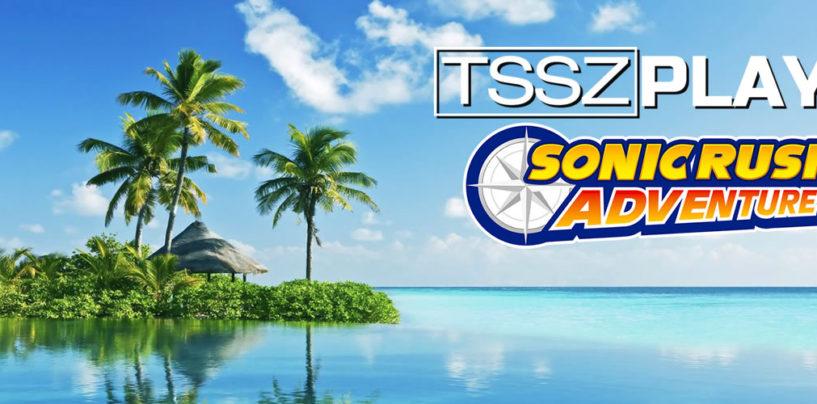 TSSZ Plays Sonic Rush Adventure Begins Tonight