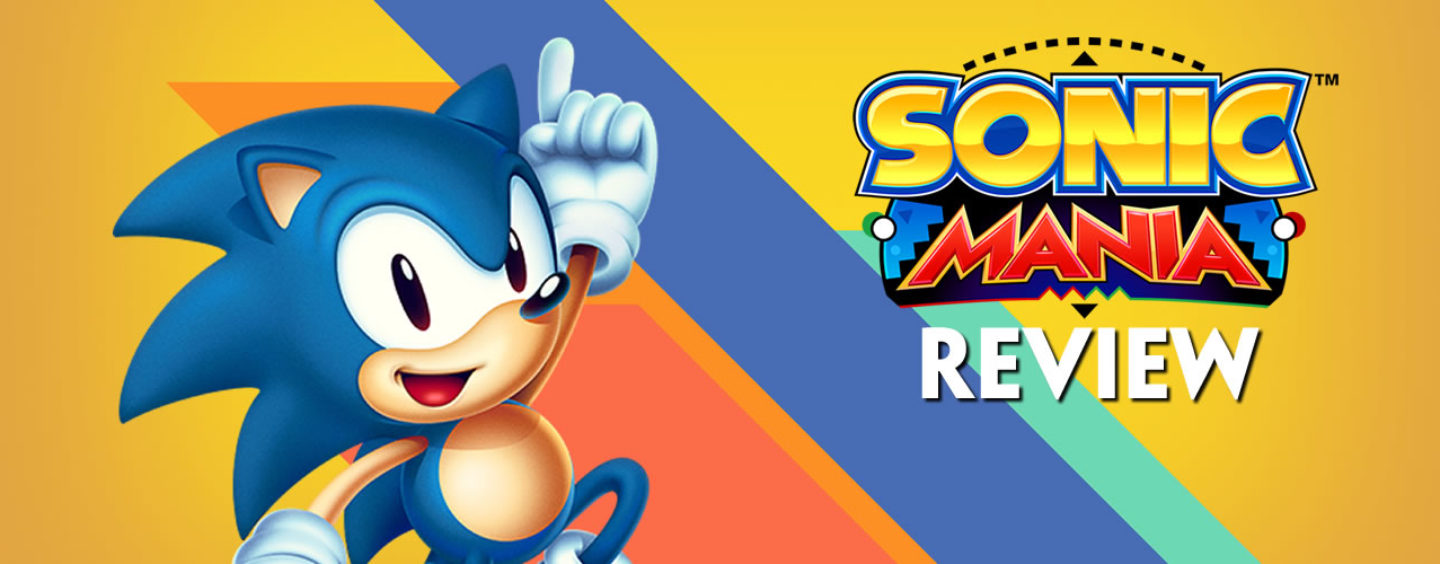 Review Revisited: Sonic Mania (Video)