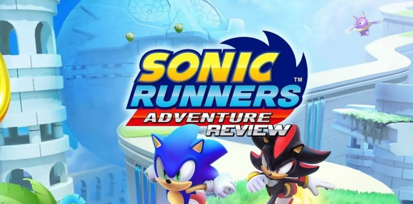 Review: Sonic Runners Adventure (Mobile)