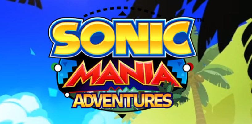 Sonic Mania Adventures Episode 1 Released