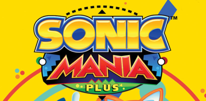 Sonic Mania Plus Launches July 17th