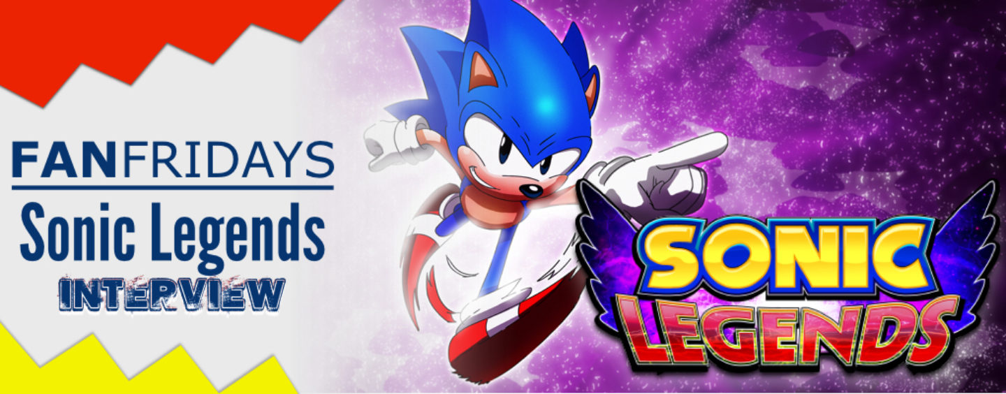 Fan Fridays: Sonic Legends