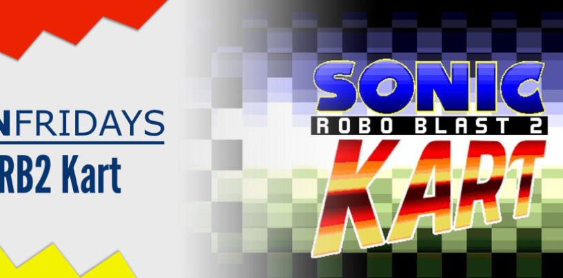 Fan Fridays: Sonic Robo Blast 2 Kart
