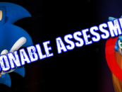 Reasonable Assessment: Sonic's Design Ain't Broke, Don't Fix It