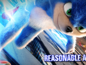 The Sonic Film Drama Thickens – Reasonable Assessment