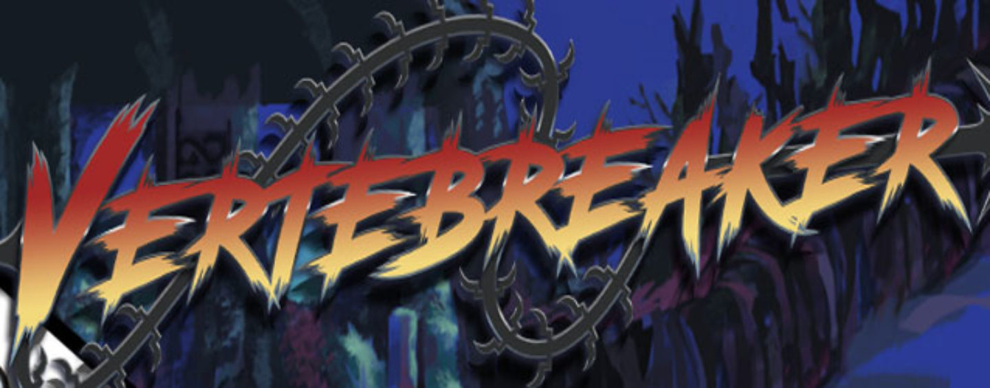 Vertebreaker Kickstarter Suddenly Canceled